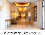 luxury hotel blur background   Shutterstock . vector #1292794108