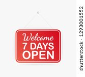 welcome  seven days open only... | Shutterstock .eps vector #1293001552
