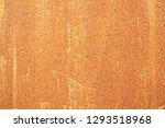 rusty metal texture background. ... | Shutterstock . vector #1293518968