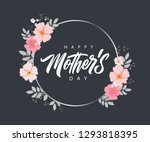 happy mother's day handwritten... | Shutterstock .eps vector #1293818395