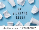 Be Plastic Free Message With A...