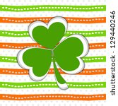 shamrock leave background for... | Shutterstock .eps vector #129440246