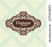 vintage floral frame.great for... | Shutterstock .eps vector #129442892