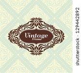 vintage floral frame.great for... | Shutterstock .eps vector #129442892