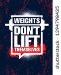 weights don't lift themselves.... | Shutterstock .eps vector #1294798435