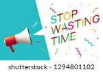 stop wasting time | Shutterstock .eps vector #1294801102