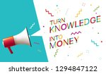 turn knowledge into money | Shutterstock .eps vector #1294847122