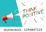 "megaphone with ""think positive"" ... 