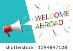 "megaphone with ""welcome abroad"" ... 