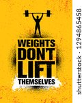 weights don't lift themselves....   Shutterstock .eps vector #1294865458