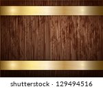 texture of wood with gold... | Shutterstock . vector #129494516