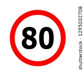 speed limit sign number eighty... | Shutterstock .eps vector #1295032708
