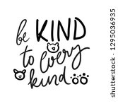 be kind to every kind.  vegan... | Shutterstock .eps vector #1295036935