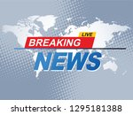breaking news with world map... | Shutterstock .eps vector #1295181388