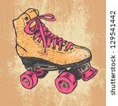 retro roller skate and grunge... | Shutterstock .eps vector #129541442