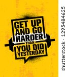 get up and go harder than you... | Shutterstock .eps vector #1295484625