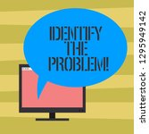 text sign showing identify the... | Shutterstock . vector #1295949142