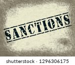 sanctions stamp shows embargo... | Shutterstock . vector #1296306175