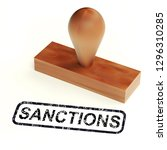 sanctions stamp means embargo... | Shutterstock . vector #1296310285