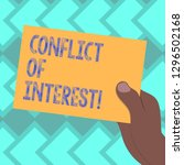 text sign showing conflict of... | Shutterstock . vector #1296502168