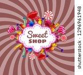 candy sweet shop template set... | Shutterstock .eps vector #1296961948