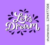positive vibe let's dream...   Shutterstock .eps vector #1296977308