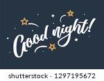 good night.beautiful greeting... | Shutterstock .eps vector #1297195672