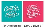 come in  we're open and sorry ... | Shutterstock .eps vector #1297210258