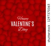 valentine's day love and... | Shutterstock . vector #1297370365