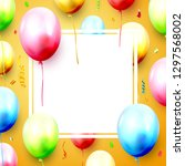 birthday balloons and confetti... | Shutterstock .eps vector #1297568002
