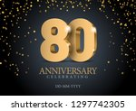 anniversary 80. gold 3d numbers.... | Shutterstock .eps vector #1297742305