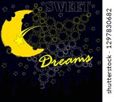 good night and sweet dreams... | Shutterstock .eps vector #1297830682