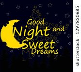 good night and sweet dreams... | Shutterstock .eps vector #1297830685