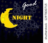 good night and sweet dreams... | Shutterstock .eps vector #1297830715