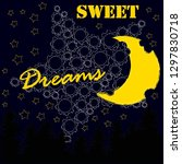 good night and sweet dreams... | Shutterstock .eps vector #1297830718