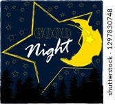 good night and sweet dreams... | Shutterstock .eps vector #1297830748