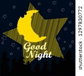 good night and sweet dreams... | Shutterstock .eps vector #1297830772