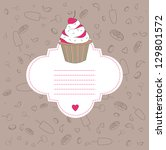 background with cupcake and... | Shutterstock .eps vector #129801572