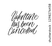 valentine has been cancelled  ... | Shutterstock .eps vector #1298276458