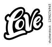 love lettering sign. vector... | Shutterstock .eps vector #1298276965