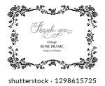 black elegant frame of roses... | Shutterstock .eps vector #1298615725