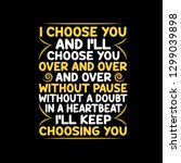 love quote and saying. i choose ... | Shutterstock .eps vector #1299039898