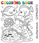 coloring book coral reef theme... | Shutterstock .eps vector #129962072