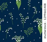 lily of the valley seamless... | Shutterstock .eps vector #1299661408