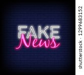 fake news neon sign vector with ... | Shutterstock .eps vector #1299683152