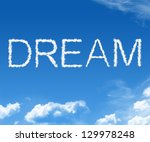 clouds forming the word dream... | Shutterstock . vector #129978248