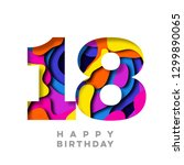 number 18 happy birthday... | Shutterstock . vector #1299890065