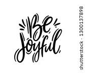 be joyful hand drawn vector... | Shutterstock .eps vector #1300137898