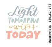 light tomorrow with today.... | Shutterstock .eps vector #1301614198