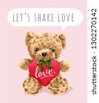 typography slogan with bear toy ... | Shutterstock .eps vector #1302270142